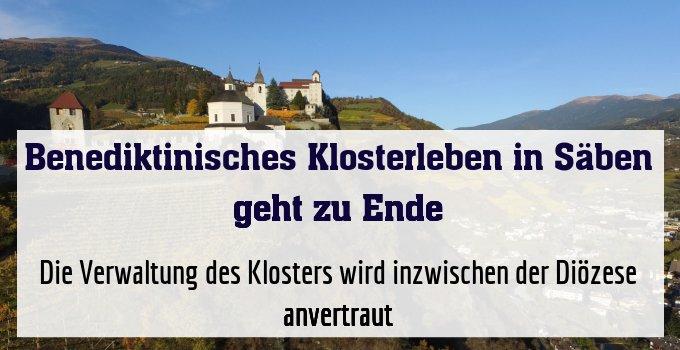Die Verwaltung des Klosters wird inzwischen der Diözese anvertraut