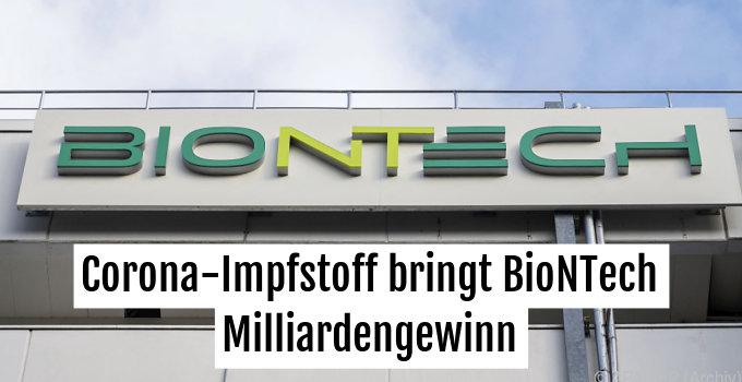 Beeindruckende Quartalszahlen von Corona-Impfstoffhersteller Biontech