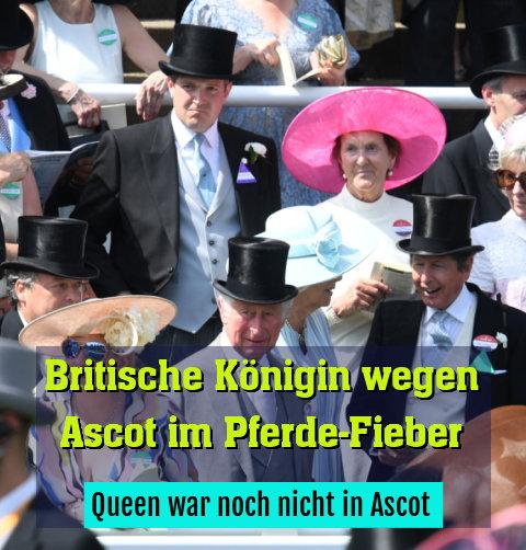 Queen war noch nicht in Ascot