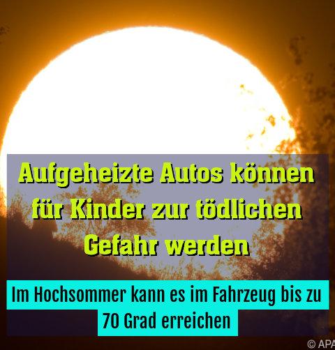 Im Hochsommer kann es im Fahrzeug bis zu 70 Grad erreichen