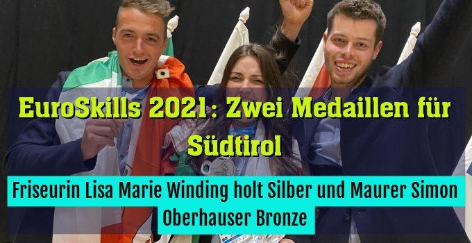 Friseurin Lisa Marie Winding holt Silber und Maurer Simon Oberhauser Bronze