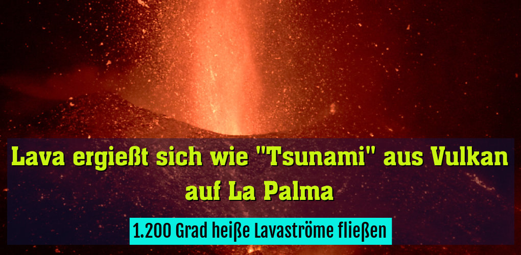 1.200 Grad heiße Lavaströme fließen
