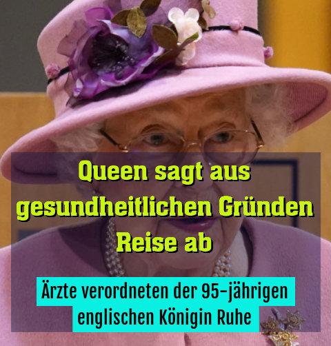 Ärzte verordneten der 95-jährigen englischen Königin Ruhe