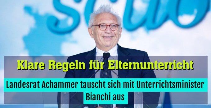 Landesrat Achammer tauscht sich mit Unterrichtsminister Bianchi aus