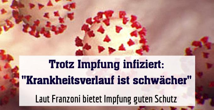 Laut Franzoni bietet Impfung guten Schutz