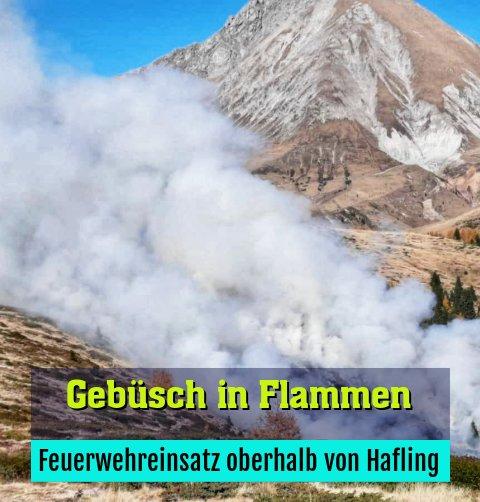 Feuerwehreinsatz oberhalb von Hafling