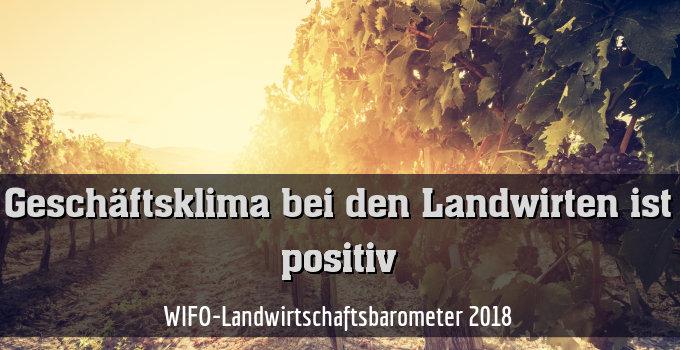 WIFO-Landwirtschaftsbarometer 2018