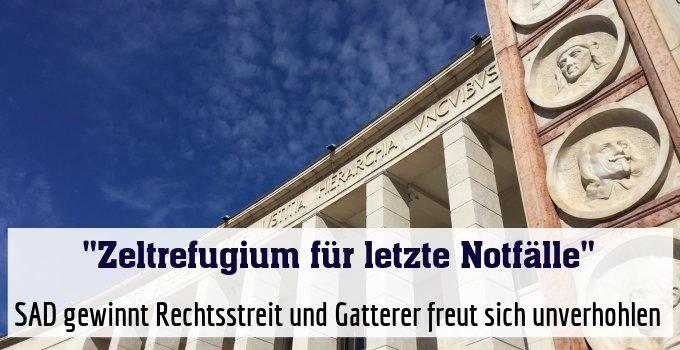 SAD gewinnt Rechtsstreit und Gatterer freut sich unverhohlen