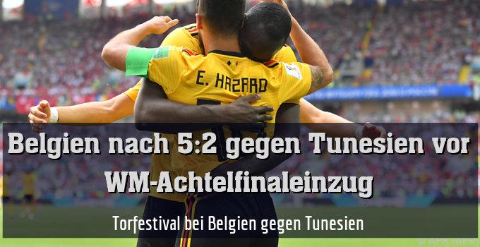 Torfestival bei Belgien gegen Tunesien