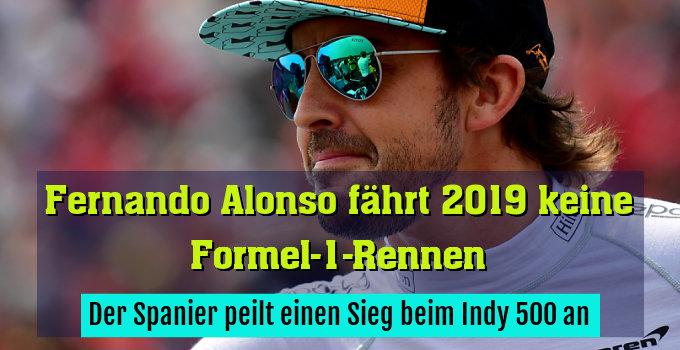 Der Spanier peilt einen Sieg beim Indy 500 an