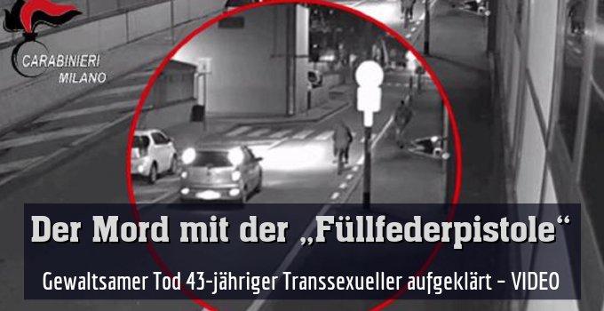 Gewaltsamer Tod 43-jähriger Transsexueller aufgeklärt – VIDEO