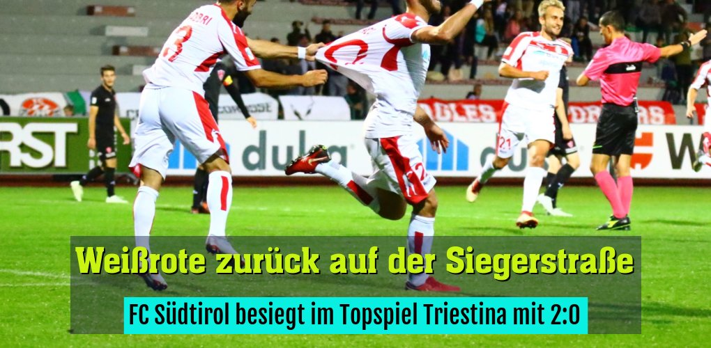FC Südtirol besiegt im Topspiel Triestina mit 2:0