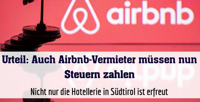 Nicht nur die Hotellerie in Südtirol ist erfreut
