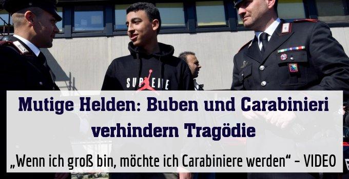 """""""Wenn ich groß bin, möchte ich Carabiniere werden"""" – VIDEO"""