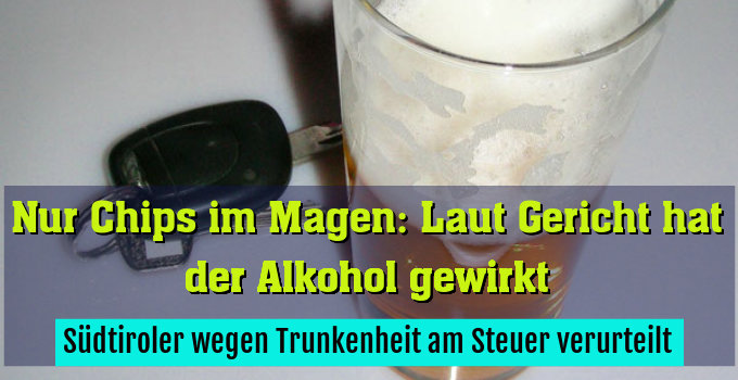 Südtiroler wegen Trunkenheit am Steuer verurteilt