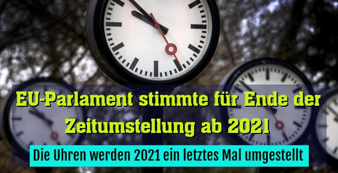 Die Uhren werden 2021 ein letztes Mal umgestellt