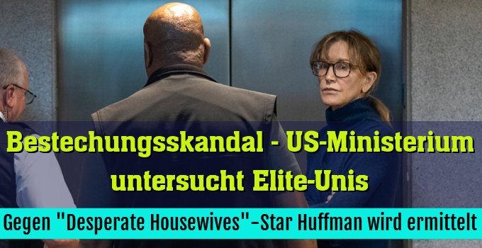 """Gegen """"Desperate Housewives""""-Star Huffman wird ermittelt"""