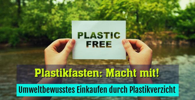Umweltbewusstes Einkaufen durch Plastikverzicht