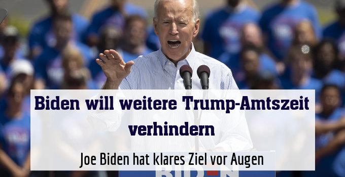 Joe Biden hat klares Ziel vor Augen