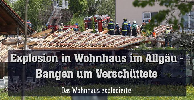 Das Wohnhaus explodierte
