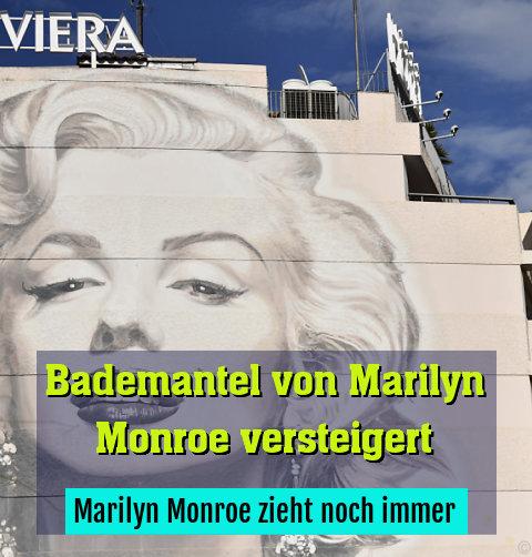 Marilyn Monroe zieht noch immer