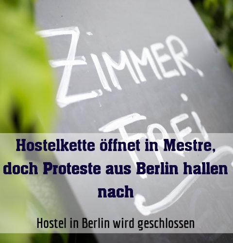 Hostel in Berlin wird geschlossen