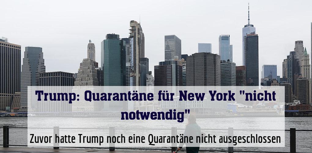 Zuvor hatte Trump noch eine Quarantäne nicht ausgeschlossen