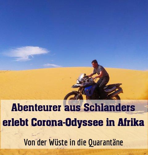Von der Wüste in die Quarantäne