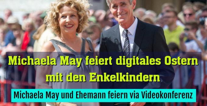 Michaela May und Ehemann feiern via Videokonferenz