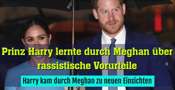 Harry kam durch Meghan zu neuen Einsichten