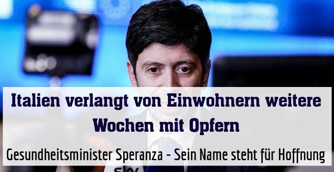 Gesundheitsminister Speranza - Sein Name steht für Hoffnung