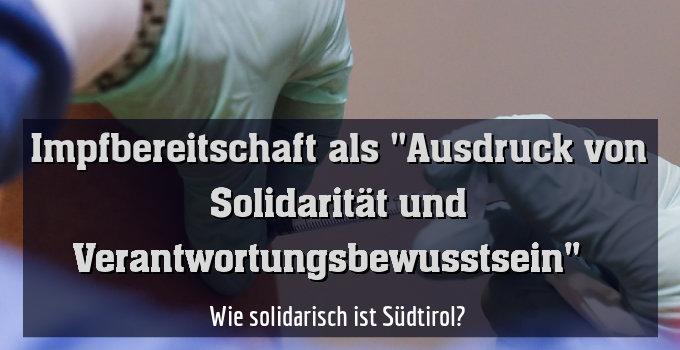 Wie solidarisch ist Südtirol?