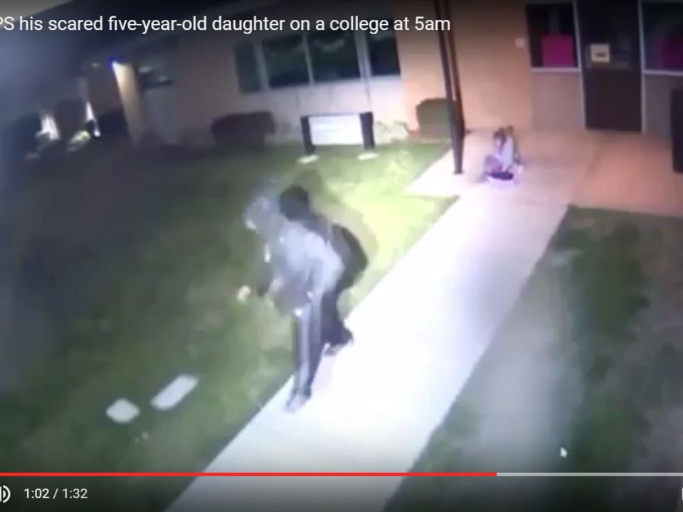 YouTube/V CLIPS father DUMPS his scared five-year-old daughter on a college at 5am