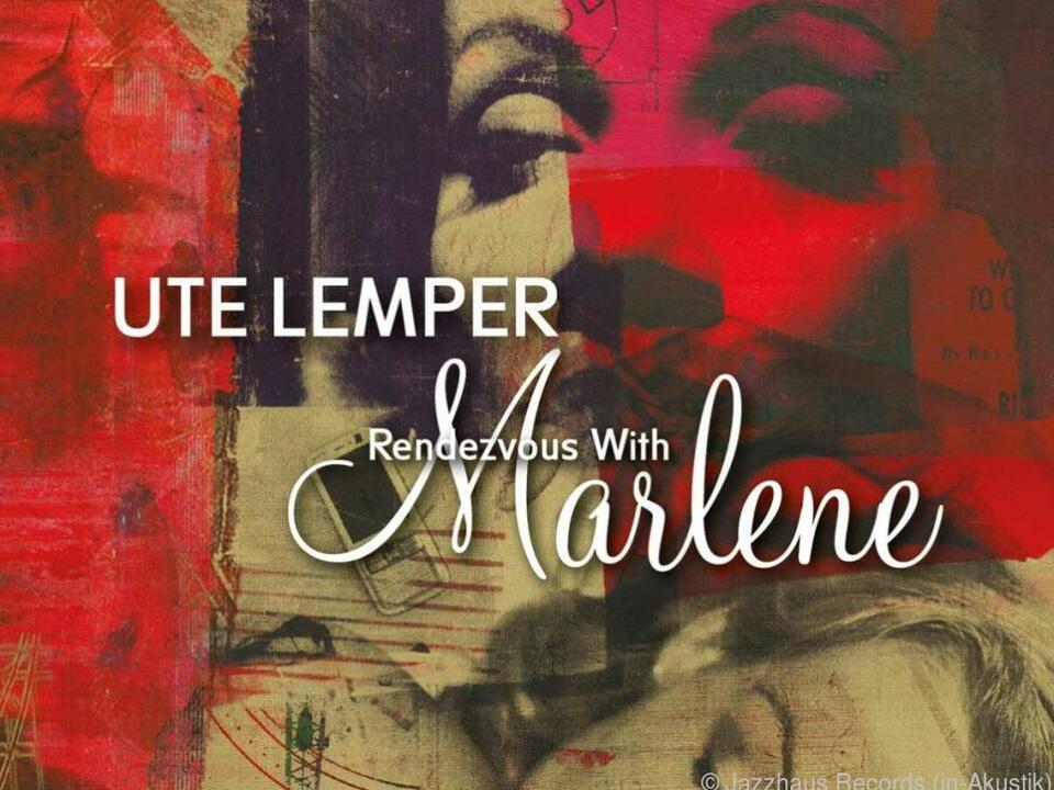 Ute Lemper auf den Spuren von Marlene Dietrich